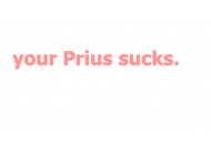 Your prius sucks