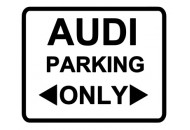 Audi Parking Only