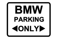 BMW Parking Only