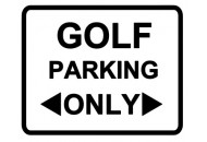 Golf Parking Only