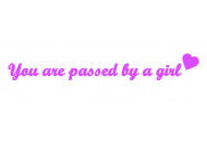You are passed by a girl